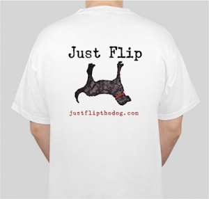 Just Flip the Dog White T-Shirt (Back)